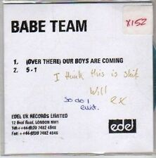 (CO860) Babe Team, (Over There) Our Boys Are Coming - 2002 DJ CD