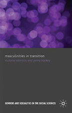 Masculinities in Transition (Genders and Sexualities in the Social Sciences), Ho