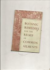 botanic remedies for the relief of common ailments Medical botany 68 pgs Walpole