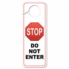 Stop Sign Do Not Enter Plastic Door Knob Hanger Sign