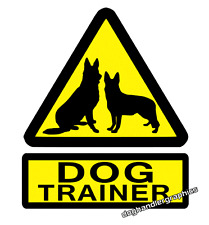 DOG TRAINER WARNING DOGS VEHICLE STICKER  DECAL                     (s535)