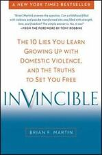 Invincible: The 10 Lies You Learn Growing Up with Domestic Violence, and the Tru