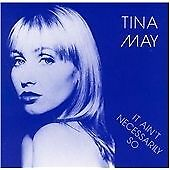 Tina May - It Ain't Necessarily So (1995)