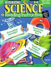 Integrating Science With Reading Instruction Grades 5-6