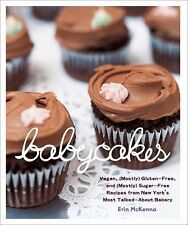 BABYCAKES Vegan Gluten-Free and (Mostly) Sugar-Free COOKBOOK new book recipes