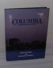 (SIGNED) COLUMBIA (South Carolina) Portrait of A City Book by EDGAR & WOOLLEY