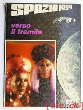 SPAZIO 1999 Prima Serie N° 3 - VERSO IL TREMILA AMZ 1975