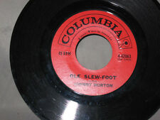 Vintage JOHNNY HORTON- OLE SLEW-FOOT/MISS MARCY- Country- 45RPM