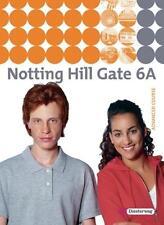 Notting Hill Gate 6 A. Textbook (2012, Gebunden)