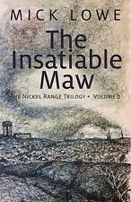 The Insatiable Maw: The Nickel Range Trilogy, Volume 2