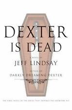 Dexter Is Dead: A Novel (Dexter Series)-ExLibrary
