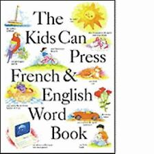 The Kids Can Press French and English Word Books  Hardcover