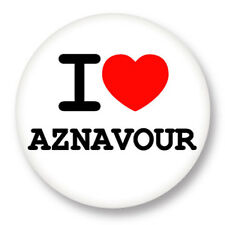 Pin Button Badge Ø38mm ♥ I Love You j'aime Charles Aznavour