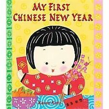My First Chinese New Year (My First Holiday) by Katz, Karen