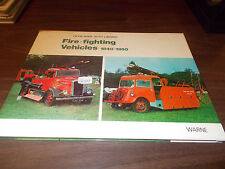 "Olyslager Auto Library ""Fire-Fighting Vehicles 1840-1950"" Hard-Cover BOOK / 1975"