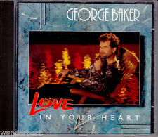 "CD - "" George BAKER - Love in your Heart "" - Sehr Guter Zustand"