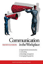 NEW Communication in the Workplace By Baden Eunson Paperback