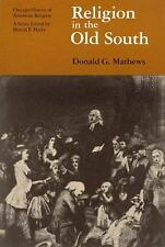 Religion in the Old South (Chicago History of American Religion)