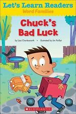Let's Learn Readers: Let's Learn Readers: Chuck's Bad Luck by Scholastic...