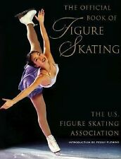 The Official Book of Figure Skating by Peggy Fleming...