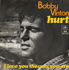 BOBBY VINTON - Hurt / I Love You The Way You Are - EPIC RECORDS 1973 45rpm *****