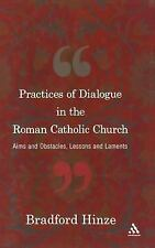 Practices of Dialogue in the Roman Catholic Church: Aims and Obstacles, Lessons