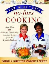 Pat and Betty's No-Fuss Cooking Schweitzer,Morton Free Ship Illust