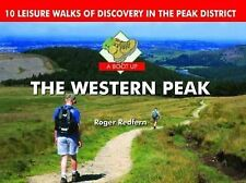 A Boot Up the Western Peak: 10 Leisure Walks of Discovery by Roger A. Redfern...