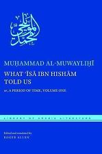 NEW - What 'Isa ibn Hisham Told Us: or, A Period of Time, Volume One