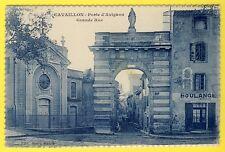 cpa 84 - CAVAILLON PORTE d'AVIGNON Chapelle de l'HÔTEL DIEU Boulangerie TURION