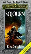 Sojourn: The Dark Elf Trilogy, Part 3 (Forgotten Realms: The Legend of Drizzt, B