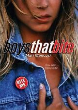 Boys That Bite A Blood Coven Vampire Novel by Mari Mancusi (2006) Paperback Book