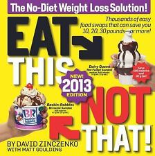 Eat This, Not That! 2013: The No-Diet Weight Loss Solution-ExLibrary