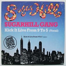 SUGARHILL GANG KICK IT LIVE FROM 9 TO 5 SUGARHILL ELECTRO OLD SCHOOL RAP 12 INCH