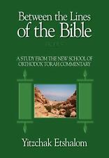 Between the Lines of the Bible, Exodus : A Study from the New School of...