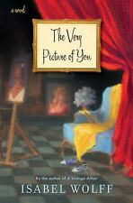 The Very Picture of You: A Novel by Wolff, Isabel