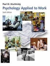 Psychology Applied to Work: An Introduction to Industrial and Organizational Ps