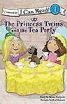 The Princess Twins and the Tea Party (I Can Read!  Princess Twins Series)