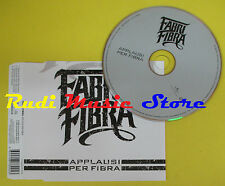 CD Singolo FABRI FIBRA Applausi per fibra 2006 eu UNIVERSAL no lp mc dvd(S12)