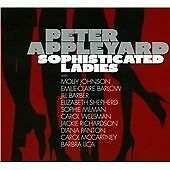 Peter Appleyard-Sophisticated Ladies CD NEW