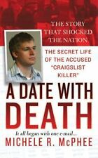 """A Date with Death:The Secret Life of Accused """"Craigslist Killer"""" Michele McPhee"""