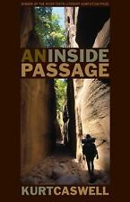 An Inside Passage (River Teeth Literary Nonfiction Prize)