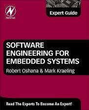 Software Engineering for Embedded Systems : Methods, Practical Techniques,...