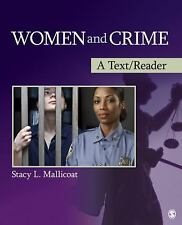 Women and Crime : A Text/Reader by Stacy L. Mallicoat (2011, Paperback) New!