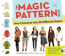 The Magic Pattern Book : Sew 6 Patterns into 36 Different Styles! by Amy...