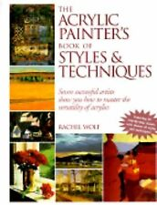 The Acrylic Painter's Book of Styles and Techiniques
