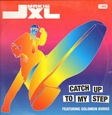 JUNKIE XL  - Catch Up To My Step - Feat Solomon Burke - Roadrunner