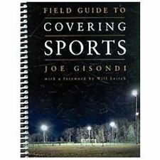 Field Guide to Covering Sports by Joe Gisondi (2010, Paperback, Revised)