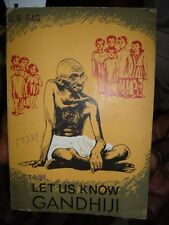 INDIA RARE - LET US KNOW GANDHIJI BY U. R. RAO 1969 PAGES 149 WITH PICTURES