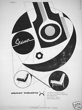 PUBLICITÉ 1957 STEINER INDUSTRIE SIÈGES FAUTEUIL CANAPÉS - ADVERTISING